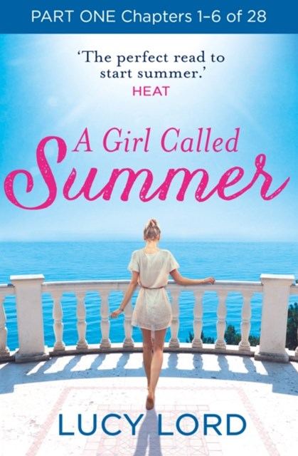 A Girl Called Summer: Part One, Chapters 1–6 of 28