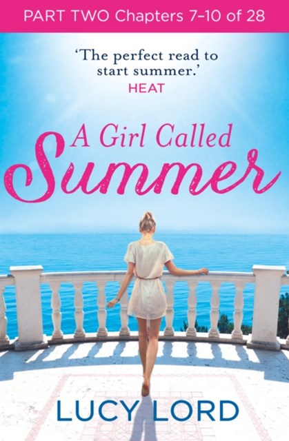 A Girl Called Summer: Part Two, Chapters 7–10 of 28