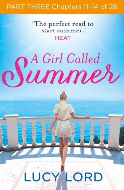 A Girl Called Summer: Part Three, Chapters 11–14 of 28
