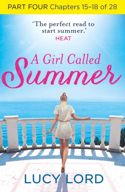 A Girl Called Summer: Part Four, Chapters 15–18 of 28