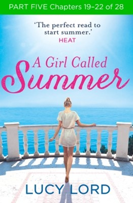 A Girl Called Summer: Part Five, Chapters 19–22 of 28