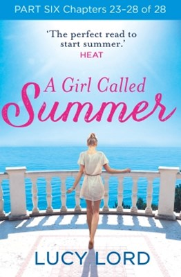(ebook) A Girl Called Summer: Part Six, Chapters 23–28 of 28
