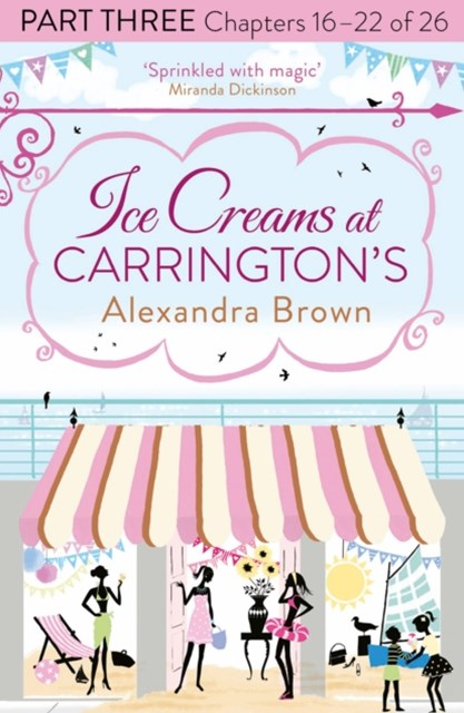 Ice Creams at CarringtonGÇÖs: Part Three, Chapters 16GÇô22 of 26