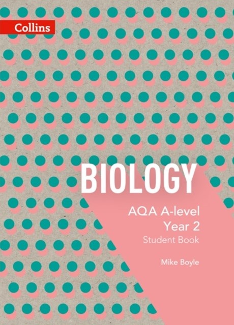 AQA A Level Biology Year 2 Student Book