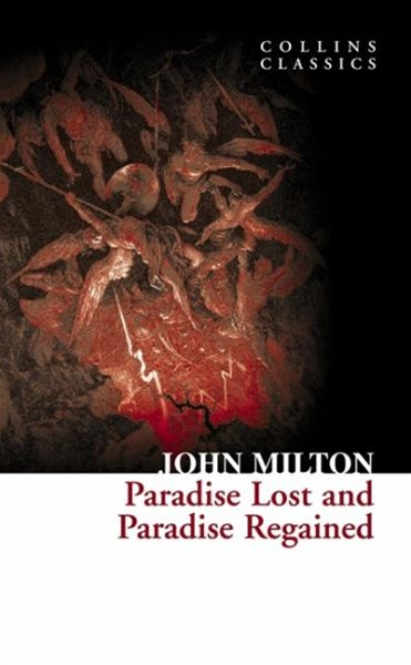 Collins Classics: Paradise Lost And Paradise Regained