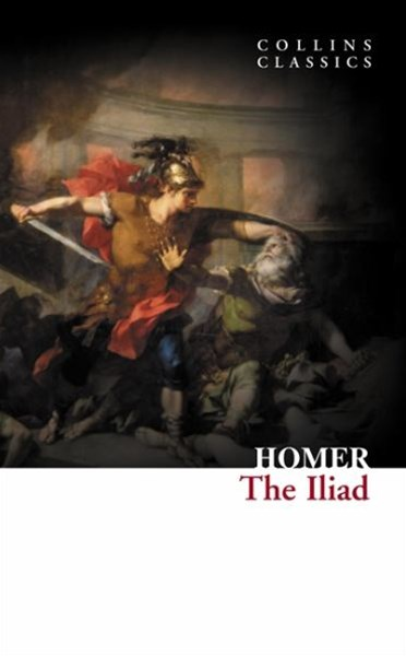 Collins Classics: The Iliad
