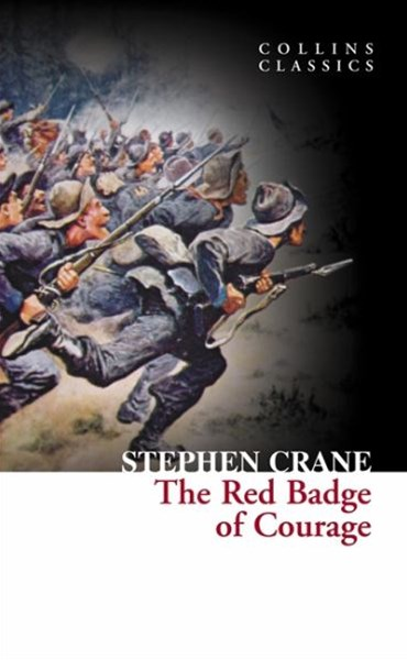 Collins Classics: The Red Badge Of Courage