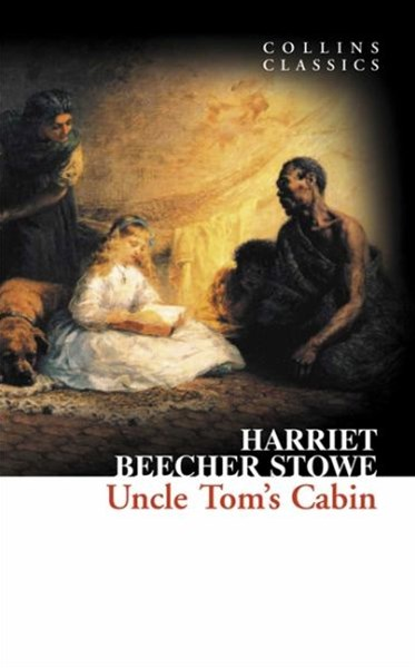 Collins Classics: Uncle Tom's Cabin