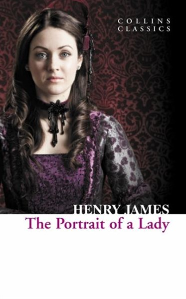 Collins Classics: The Portrait Of A Lady