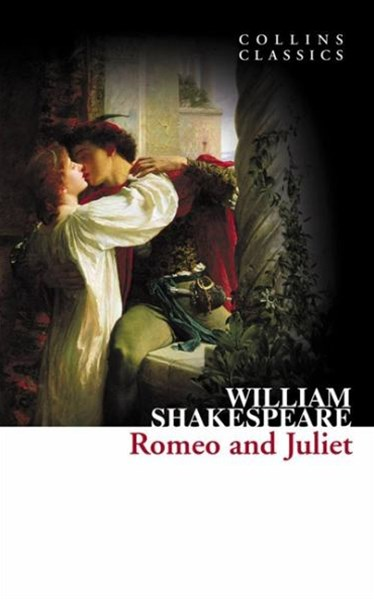 Collins Classics: Romeo And Juliet