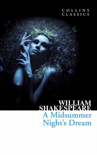 Collins Classics: A Midsummer Night's Dream