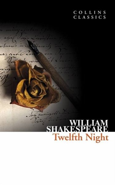 Collins Classics: Twelfth Night