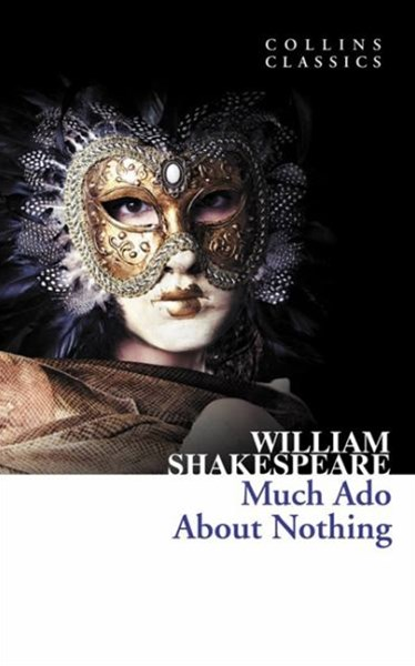 Collins Classics: Much Ado About Nothing