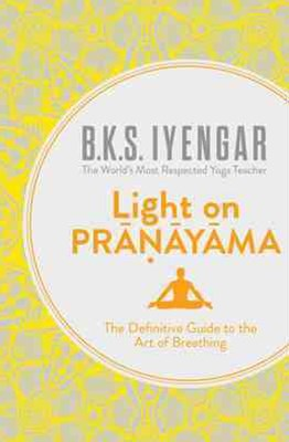 Light on Pranayama Revised Edition