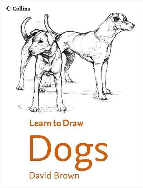Collins Learn to Draw Dogs
