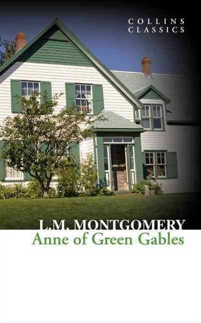 Collins Classics - Anne of Green Gables