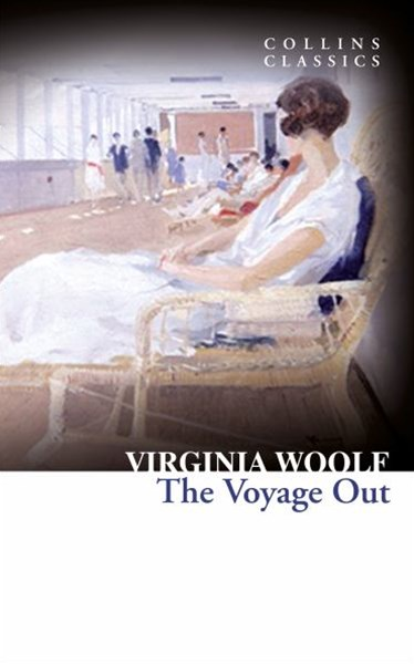 Collins Classics: The Voyage Out