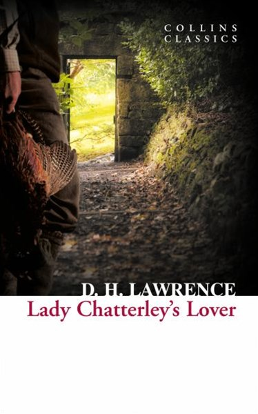 Collins Classics: Lady Chatterley's Lover