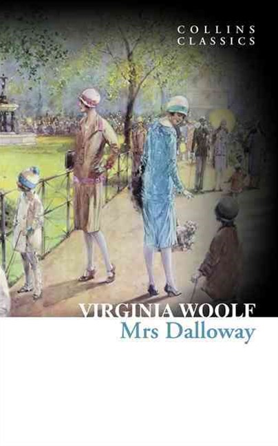 Collins Classics: Mrs Dalloway