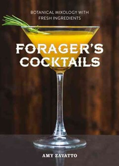 Wild Cocktails: The Forager