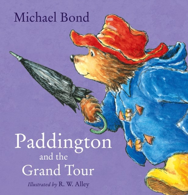 (ebook) Paddington and the Grand Tour (Read Aloud)