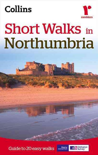 Short Walks in Northumbria [New Edition]