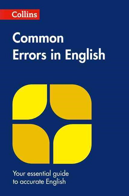 Collins Common Errors in English [Second Edition]
