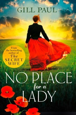 (ebook) No Place For A Lady: A sweeping wartime romance full of courage and passion