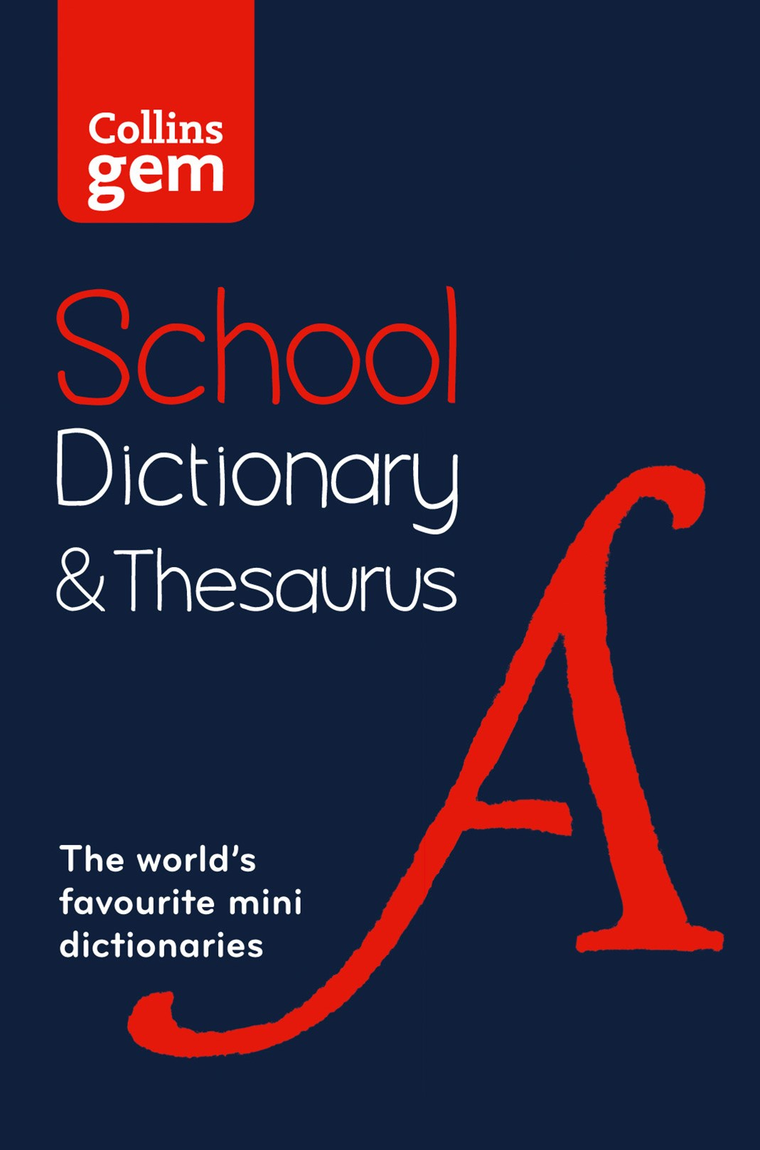 Collins Gem School Dictionary and Thesaurus [2nd Edition]
