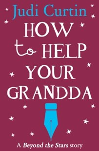 (ebook) How to Help Your Grandda: Beyond the Stars - Children's Fiction