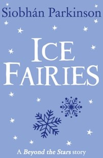 (ebook) Ice Fairies: Beyond the Stars - Children's Fiction