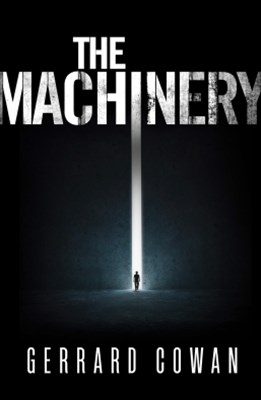 The Machinery (The Machinery Trilogy, Book 1)