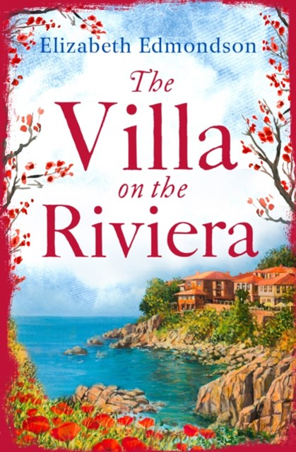 The Villa on the Riviera: A captivating story of mystery and secrets - the perfect summer escape