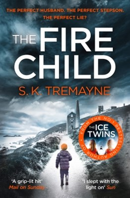(ebook) The Fire Child: The 2017 gripping psychological thriller from the bestselling author of The Ice Twins