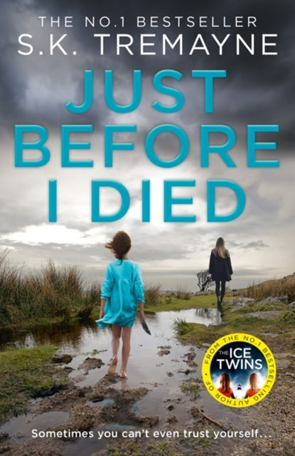 (ebook) Just Before I Died: The gripping new psychological thriller from the bestselling author of The Ice Twins
