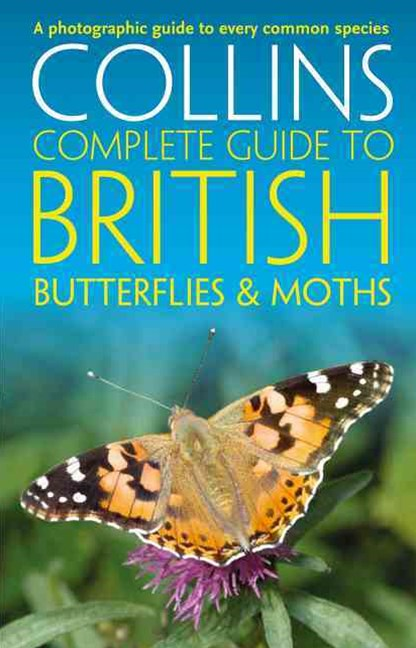 Collins Complete Guides - British Butterflies And Moths