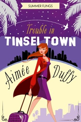 (ebook) Trouble in Tinseltown (Summer Flings, Book 1)