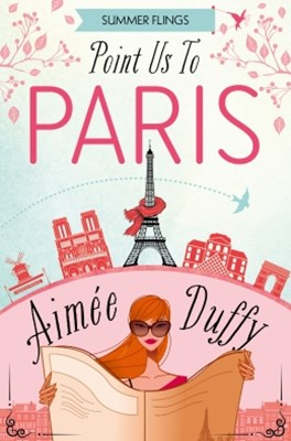 Point Us to Paris (Summer Flings, Book 3)