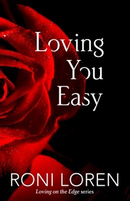 (ebook) Loving You Easy (Loving on the Edge, Book 8)