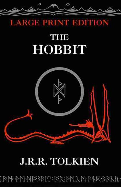 The Hobbit [Large Type Edition]