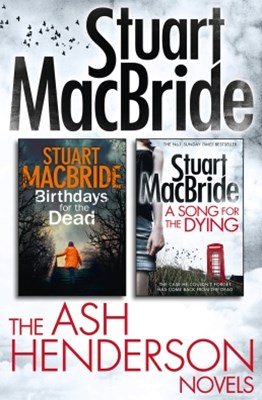(ebook) Stuart MacBride: Ash Henderson 2-book Crime Thriller Collection