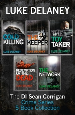 DI Sean Corrigan Crime Series: 5-Book Collection: Cold Killing, Redemption of the Dead, The Keeper, The Network and The Toy Taker