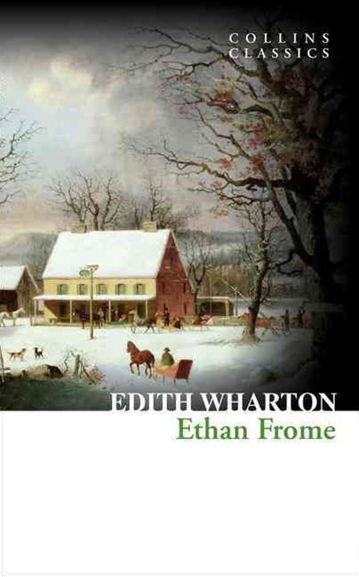Collins Classics - Ethan Frome