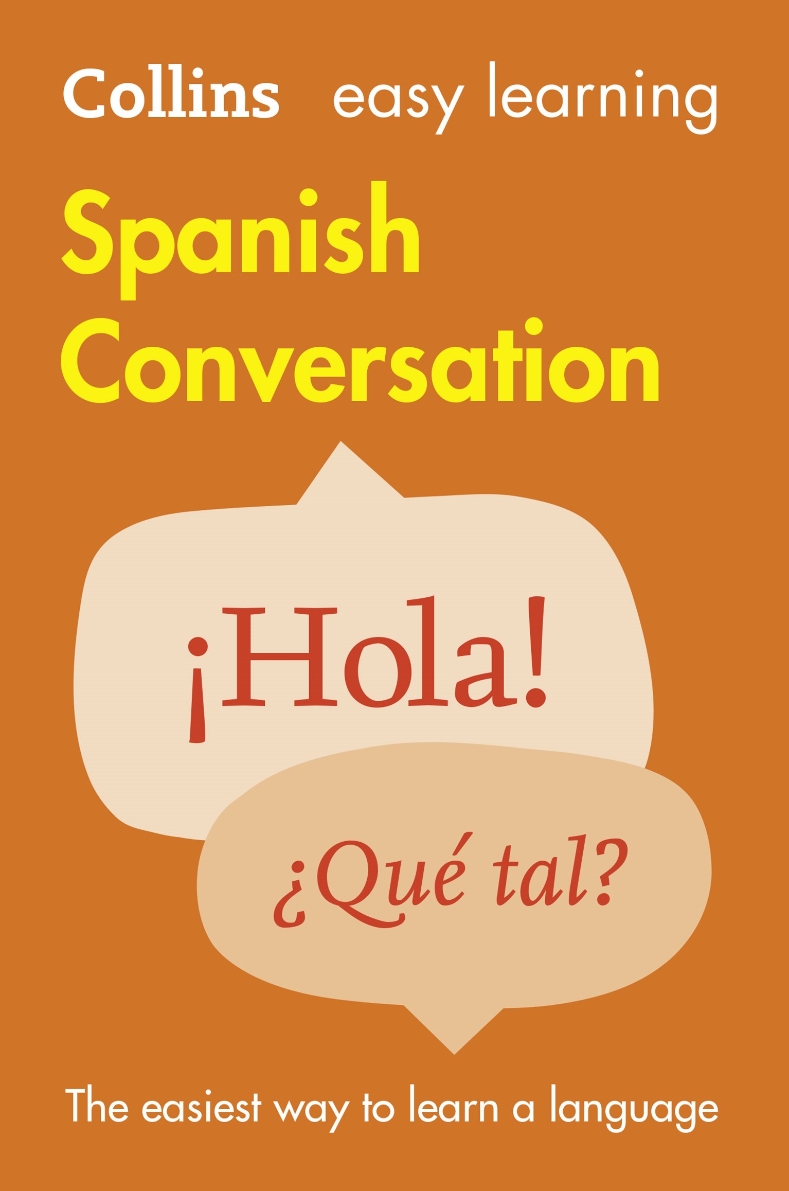 Collins Easy Learning Spanish Conversation [2nd Edition]