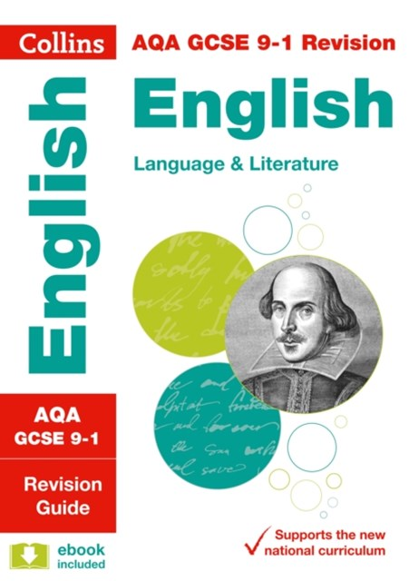 AQA GCSE English Language and English Literature Revision Guide