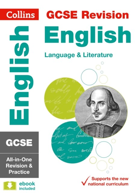 GCSE English Language and English Literature All-in-One Revision and Practice