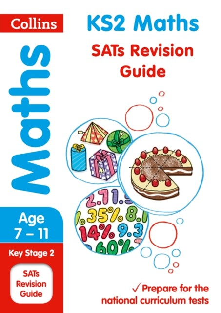 KS2 Maths SATs Revision Guide