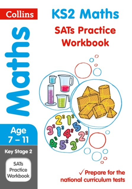 KS2 Maths SATs Practice Workbook
