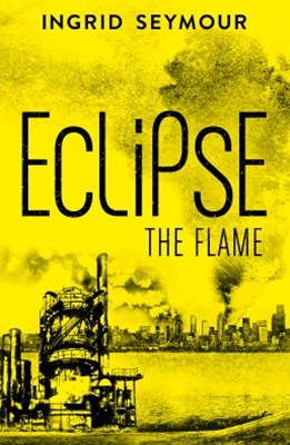 (ebook) Eclipse the Flame (Ignite the Shadows, Book 2)