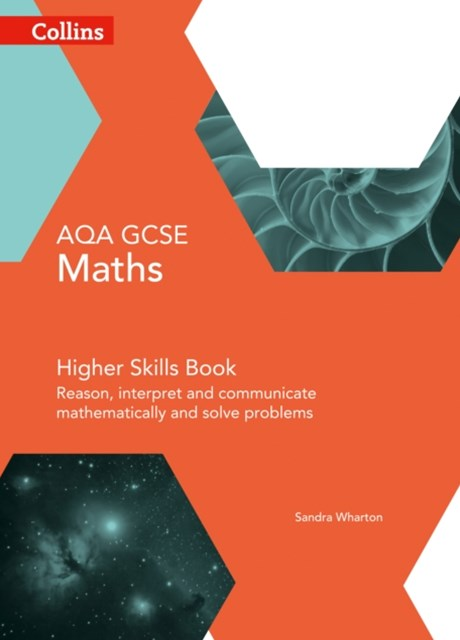 GCSE Maths AQA Higher Reasoning and Problem Solving Skills Book